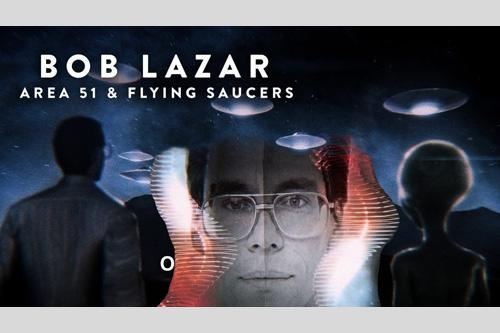 Bob Lazar: Area 51 and flying saucers – další úžasný dokument